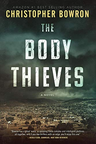 THE BODY THIEVES: Illegal Traffic (The Doc Dom Series Book 1 ...