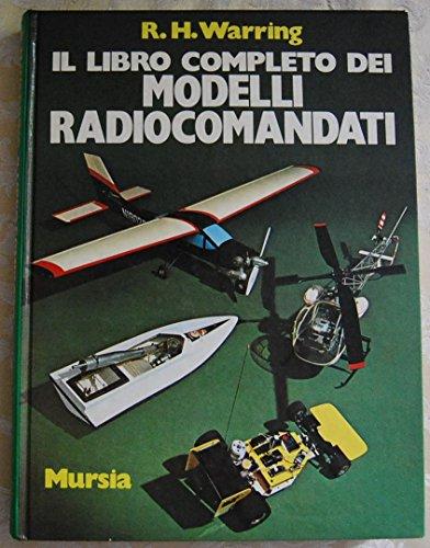 IL LIBRO COMPLETO DEI MODELLI RADIOCOMANDATI.