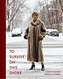 Image of To Survive on This Shore: Photographs and Interviews with Transgender and Gender Nonconforming Older Adults