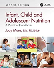 Infant, Child and Adolescent Nutrition: A Practical Handbook (English Edition)