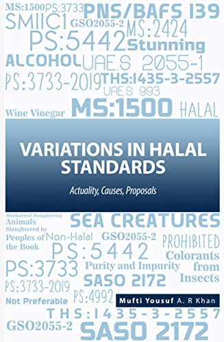 Variations in Halal Standards: Actuality, Causes, Proposals (English Edition)