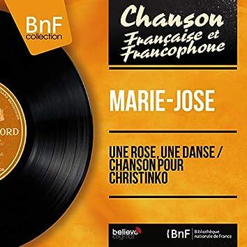 Une rose, une danse / Chanson pour Christinko (feat. Jacques Elincourt et son orchestre) [Mono Version]