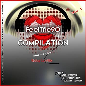 Feel The 90 Compilation, Vol.1