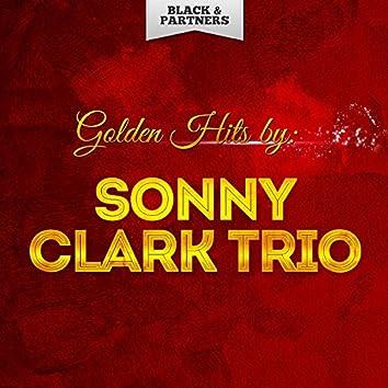 Golden Hits By Sonny Clark Trio