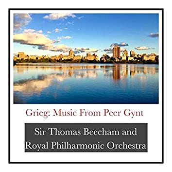 Grieg: Music from Peer Gynt
