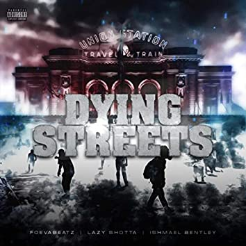 Dying Streets
