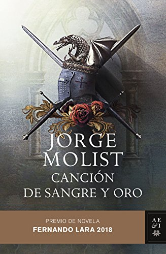 Canción de sangre y oro: Premio de novela Fernando Lara 2018