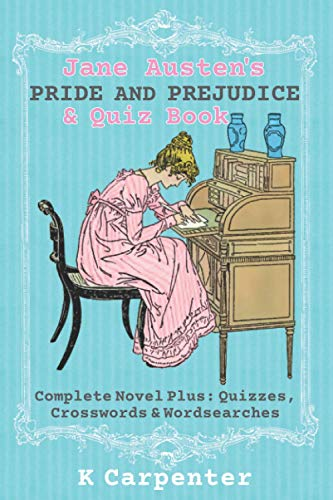 Jane Austen's Pride and Prejudice & Quiz Book: Complete Novel Plus: Quizzes, Crosswords and Word Searches