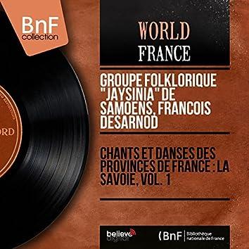 Chants et danses des provinces de France : La Savoie, vol. 1 (Mono Version)