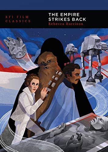The Empire Strikes Back (BFI Film Classics)
