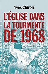 Leglise Dans La Tourmente De 1968
