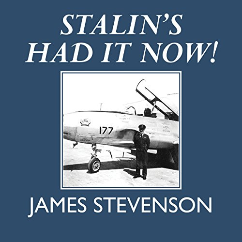 Stalin's Had It Now! cover art