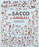 Un sacco di animali. Un libro-gioco e mille informazioni col botto! Ediz. a colori