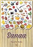Sanaa - Carnet de recettes: Cahier de recettes à remplir pour 100 recettes A4 | Prénom...