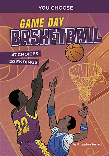 Compare Textbook Prices for Game Day Basketball: An Interactive Sports Story You Choose: Game Day Sports  ISBN 9781496696021 by Terrell, Brandon,Bueno, Fran
