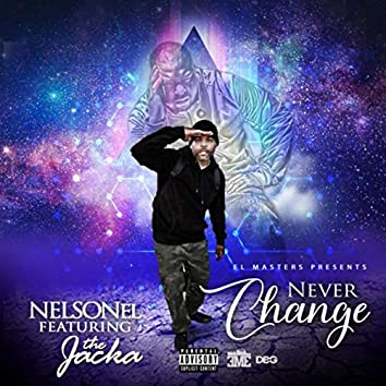 Never Change (feat. The Jacka)