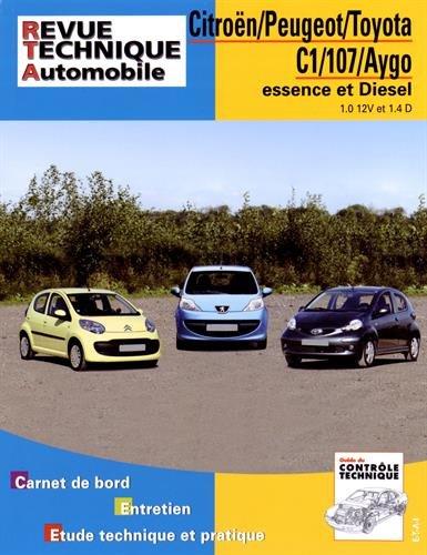 Citroën/Peugeot/Toyota C1/107/Aygo essence et Diesel : 1.0 12V et 1.4D