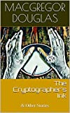 The Cryptographer's Ink: & Other Stories (English Edition)