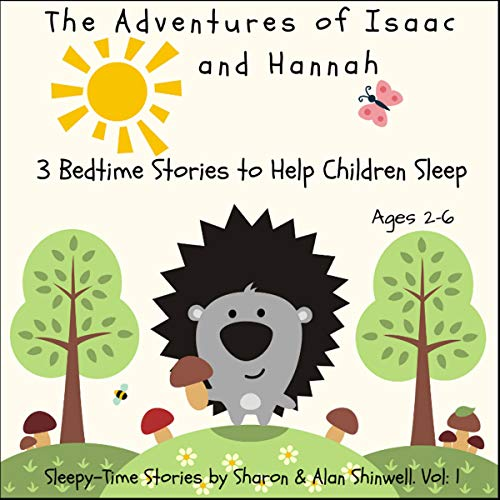 The Adventures of Isaac and Hannah: Three Bedtime Stories to Help Children Sleep cover art