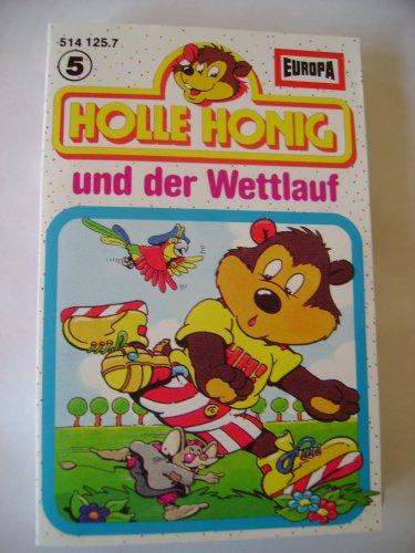 Holle Honig 5 und der Wettlauf