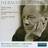 ツィルヒャー:4つの歌 Op. 12/アイヒェンドルフの詩による歌曲集 Op.60/15 の小歌曲集 Op.37 (ヤルノット/シュマルツ)