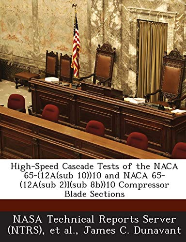 High-Speed Cascade Tests of the NACA 65-(12a(sub 10))10 and NACA 65-(12a(sub 2)I(sub 8b))10 Compressor Blade Sections