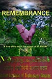 Remembrance - A love story set in the woods of IIT Madras: The greatest love story ever told! (English Edition)