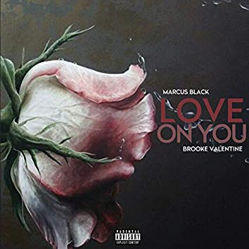 Love on You (feat. Brooke Valentine)