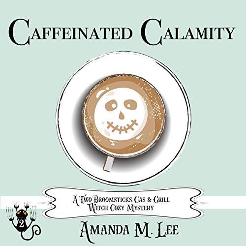 Caffeinated Calamity Titelbild