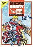 De Microhobby a Youtube: Prensa de videojuegos en España (Ensayo)