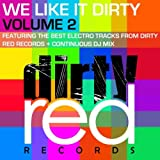 We Like It Dirty Volume 2 (Mixed by Only Jack Jones) [Explicit]