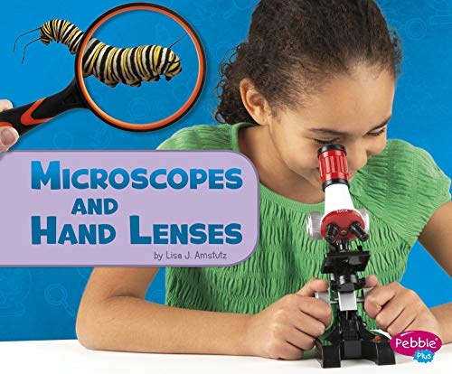 Microscopes and Hand Lenses (Science Tools)