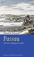 Passau: Kleine Stadtgeschichte