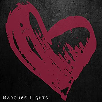 Marquee Lights (EP)
