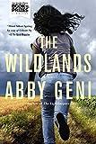 The Wildlands: A Novel