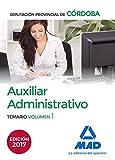 Auxiliar Administrativo de la Diputación Provincial de Córdoba. Temario Volumen 1