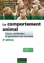 Le comportement animal - Cours, méthodes et questions de révision de Luc-Alain Giraldeau