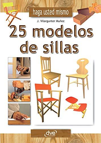 Haga usted mismo 25 modelos de sillas