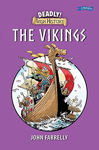 Deadly Irish History - The Vikings