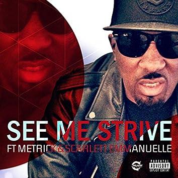 See Me Strive