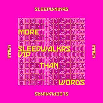 More Than Words (feat. MNEK) [Sleepwalkrs VIP]
