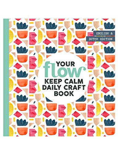 Your Flow Keep Calm Daily Craft Book (2019)