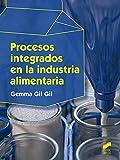 Procesos integrados en La Industria Alimentaria: 20 (Industrias Alimentarias)