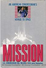 Mission: An American Congressman's Voyage to Space