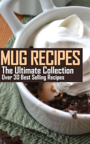 Mug Recipes: The Ultimate Collection by [Jennifer Hastings]