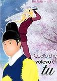 Goryeo - Quello che volevo eri tu (Italian Edition)