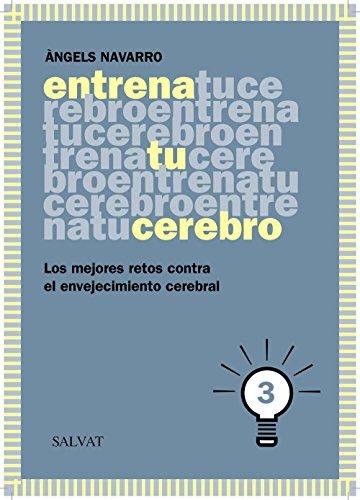 Entrena tu cerebro, 3 (Castellano - Adultos - Libros De Psicología Y Maternidad - Cuadernos De Entrenamiento Cerebral)