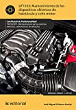 Mantenimiento de los dispositivos eléctricos de habitáculo y cofre motor. TMVG0209
