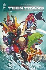 Teen Titans Rebirth - Tome 2 de PERCY Benjamin