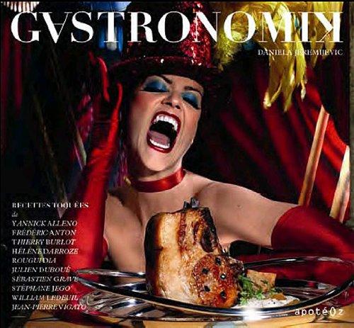 Gastronomik: Recettes toquées salées/sucrées